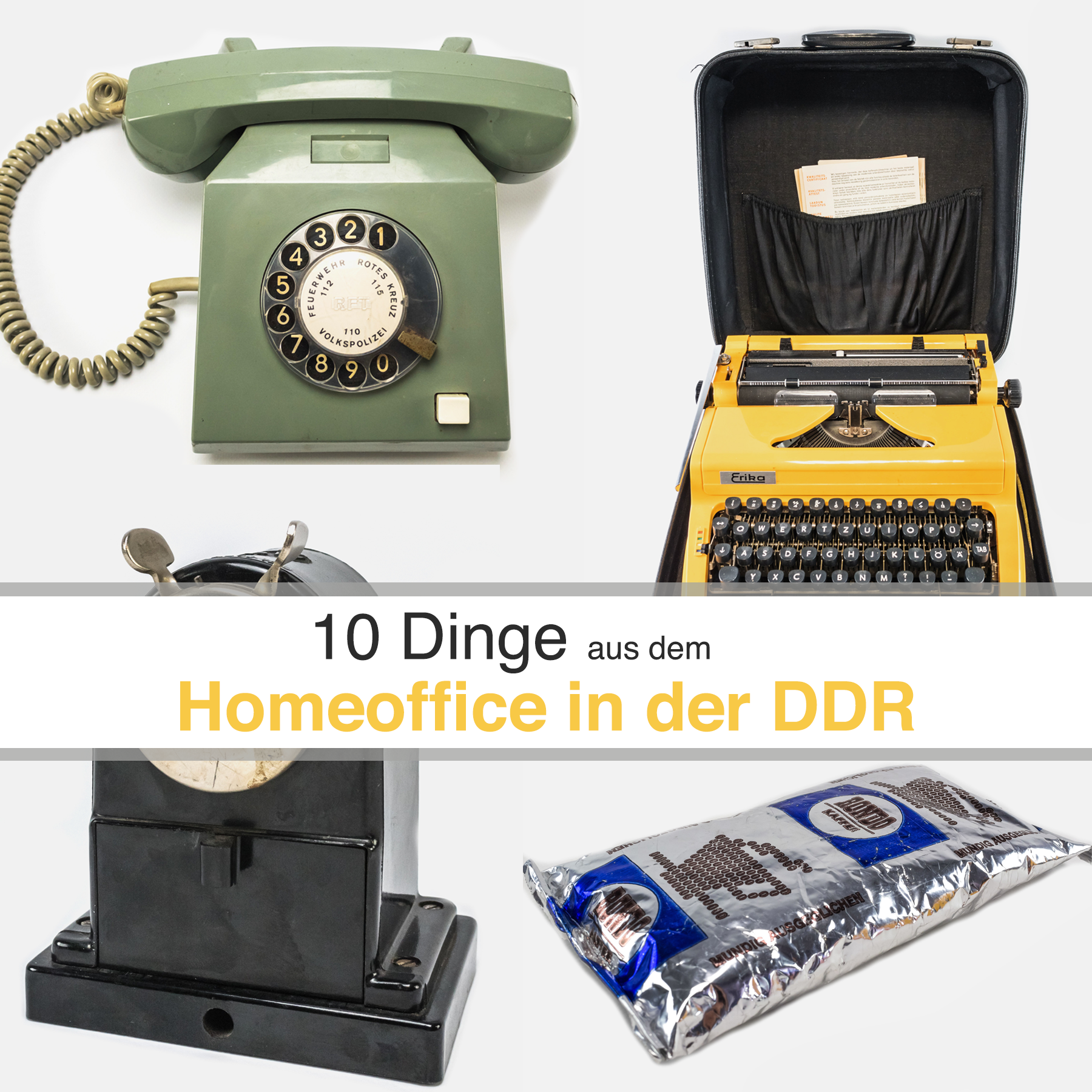 10 Dinge aus dem Homeoffice in der DDR